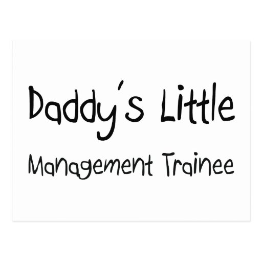 Daddy's Little Management Trainee Post Cards