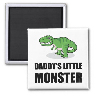 Daddys Little Monster Square Magnet