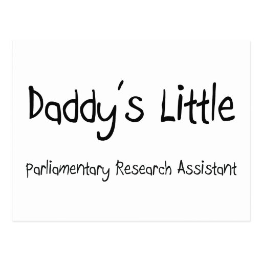 Daddy's Little Parliamentary Research Assistant Post Cards