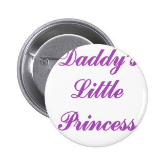Daddys Little Princess Pin