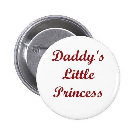 Daddy's Little Princess Pinback Button