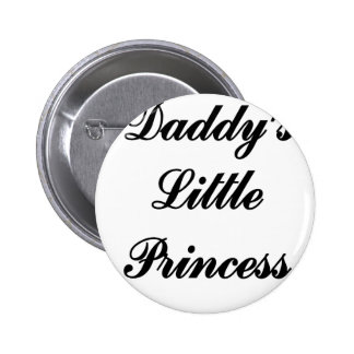 Daddys Little Princess Pinback Buttons