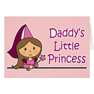 Daddy's Little Princess Greeting Card