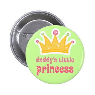 Daddy's Little Princess Crown 6 Cm Round Badge