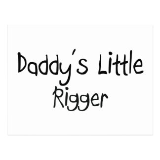 Daddy's Little Rigger Postcard