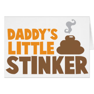 Daddy's little STINKER with cute poo Greeting Card