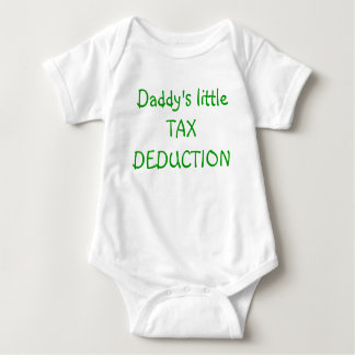 Daddy's little TAX DEDUCTION Baby Bodysuit