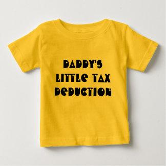 Daddys little tax deduction tshirt