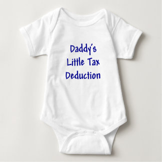 Daddys Little Tax Deduction T-shirts