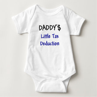 Daddys Little Tax Deduction Shirts