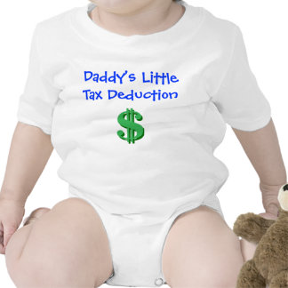 Daddy's Little Tax Deduction Tee Shirts