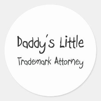 Daddy's Little Trademark Attorney Round Sticker