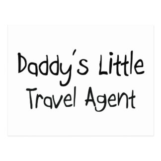 Daddy's Little Travel Agent Postcard