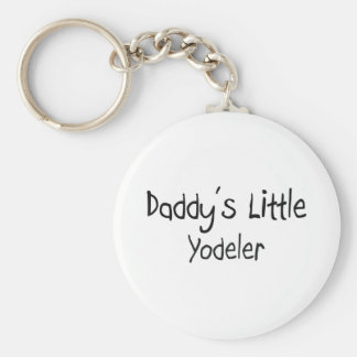 Daddy's Little Yodeler Basic Round Button Key Ring