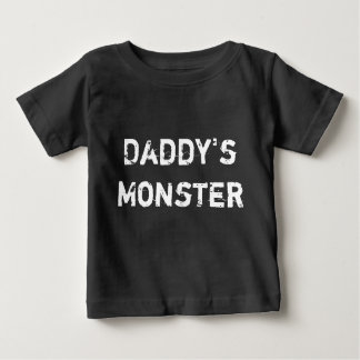 Daddy's Monster Baby T-Shirt