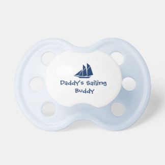 """Daddy's Sailing  Buddy"" Baby Pacifier"