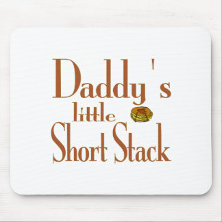 Daddy's Short Stack Mouse Pad