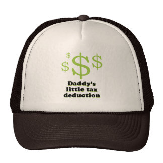 Daddy's tax deduction baby t-shirt trucker hats