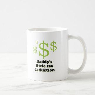 Daddys tax deduction baby t-shirt coffee mugs