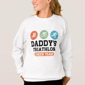 Daddy's Triathlon Cheer Team Sweatshirt