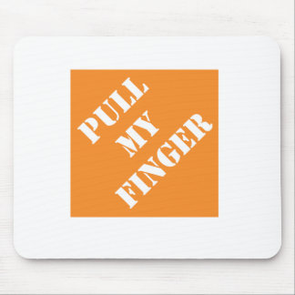 Dadisms Pull My Finger Mouse Pad