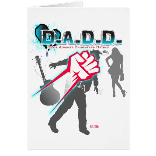 Dads Against Daughters Dating -  Father's Day Card