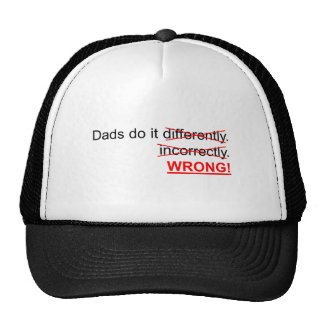 Dads do it wrong cap