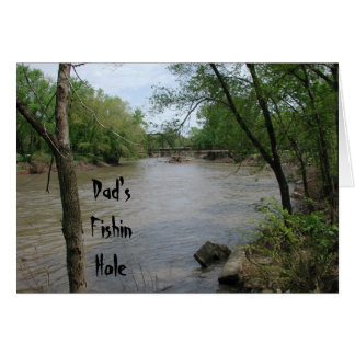Dad's Fishin Hole Greeting Card