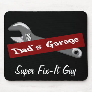 Dad's Garage Mr. Fix It Father's Day Mousepad