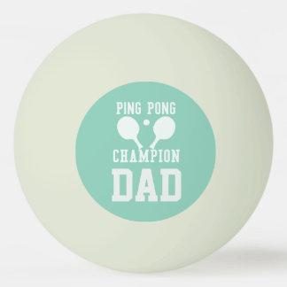 Dad's Green Ping Pong Champion Custom Ball