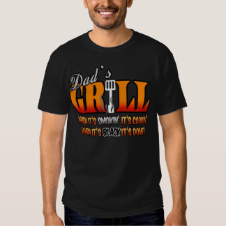 Dad's Grill Shirt
