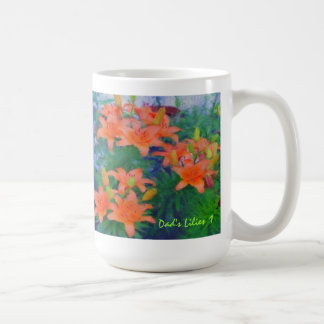 Dad's Lilies 1 Mug