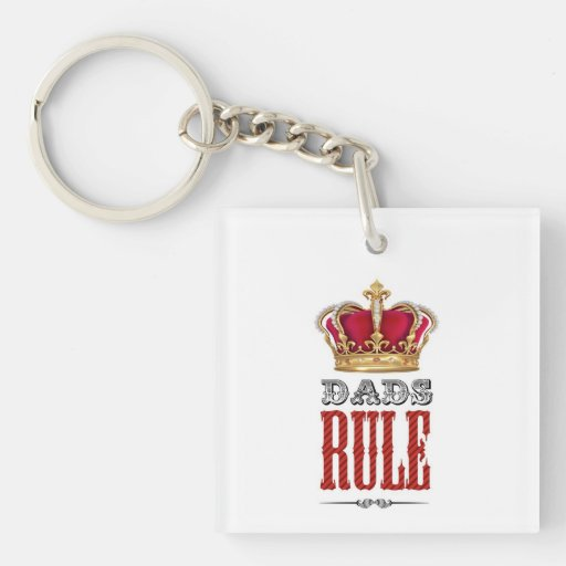 Dads RULE - Father´s Day Square Acrylic Keychain