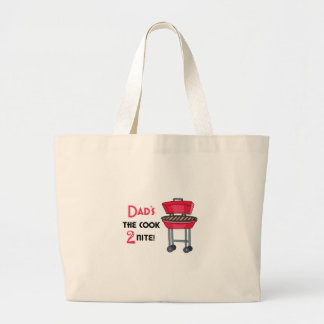 Dad's The Cook 2 Nite! Tote Bags