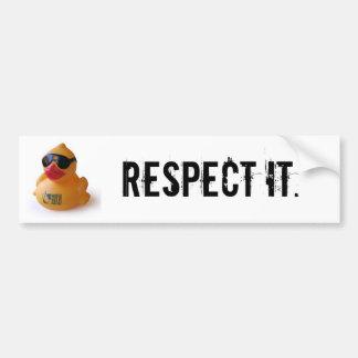Daduck, Respect it. Bumper Sticker