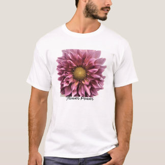 Dahlia Clarity, Flower Power T-Shirt