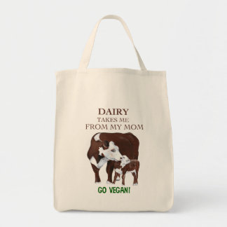 Dairy Takes Me from my MOM Vegan Grocery Bag