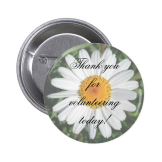 Daisy Thank you for volunteering today! 6 Cm Round Badge