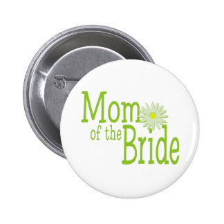 Daisy Wedding/ Mom of Bride 6 Cm Round Badge
