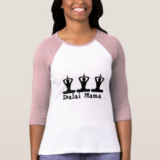 Dalai Mama-T Shirt
