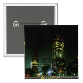 Dallas at night Texas U S A Pinback Buttons