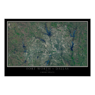 Dallas Fort Worth Texas From Space Satellite Map Poster