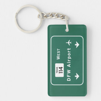 Dallas Ft Worth DFW Airport 114 Interstate Texas - Single-Sided Rectangular Acrylic Key Ring