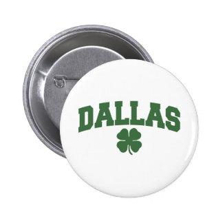 Dallas (Irish Shamrock) Pinback Button