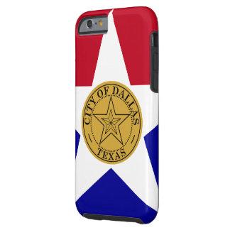 Dallas Texas Flag Tough iPhone 6 Case