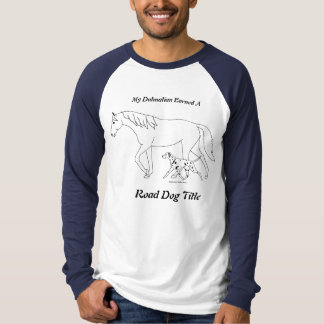 Dalmatian & Horse: Road Dog Title T-Shirt
