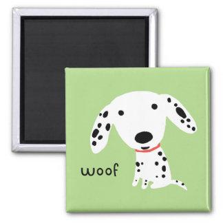 Dalmatian Woof Square Magnet