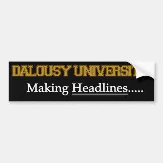 Dalousy University - Making Headlines Bumper Sticker