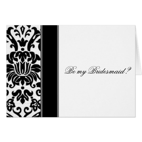 Damask  black white and grey be my bridesmaid card
