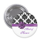 Damask black white purple bow Maid of Honor Buttons